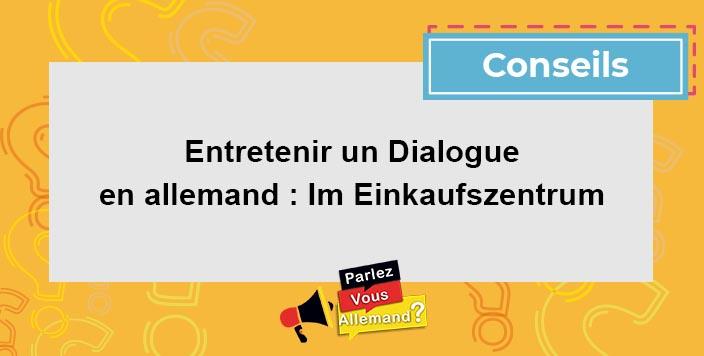 apprendre entretenir un dialogue en allemand
