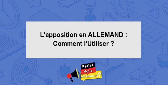 cours apposition allemand