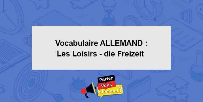 apprendre vocabulaire allemand loisirs
