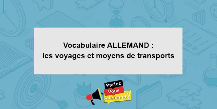 apprendre vocabulaire voyage transports allemand