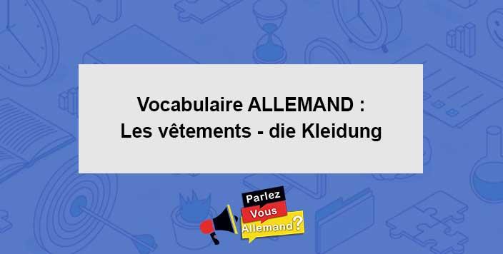 cours vocabulaire vetements allemand