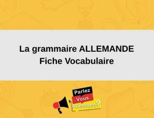 La grammaire ALLEMANDE : Fiche Vocabulaire