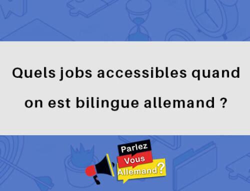 Quels jobs accessibles quand on est bilingue allemand ?