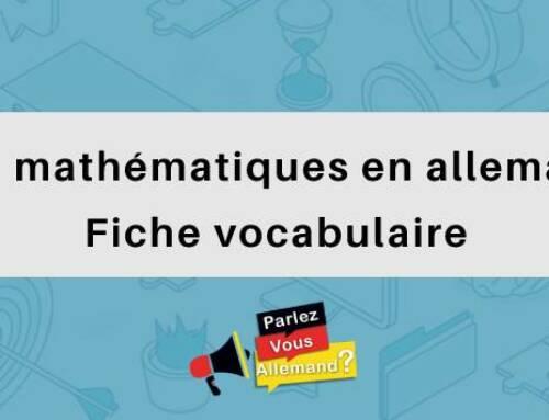 Les mathématiques en allemand : Fiche vocabulaire